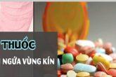 Ngứa vùng kín đặt thuốc gì? [ Top ] 6 ++ thuốc đặt hiệu quả và an toàn